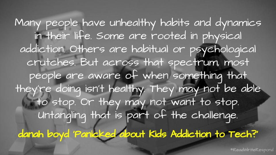 Quote from Panicked about Kids Addiction to Tech?