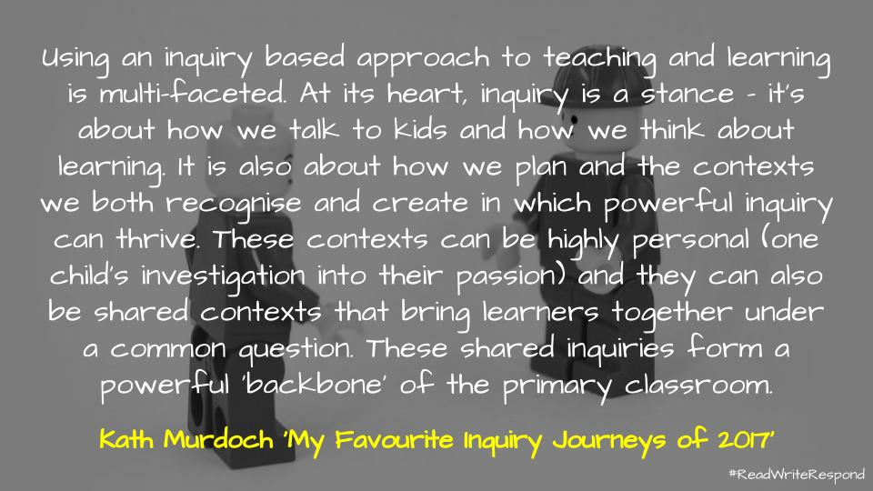 Quote from My Favourite Inquiry Journeys of 2017