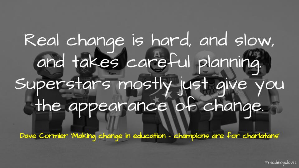 📑 Making Change in Education – Champions are for Charlatans