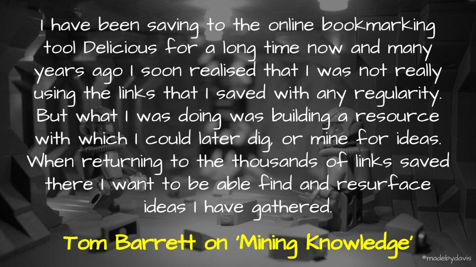 Quote from Tom Barrett about mining knowledge